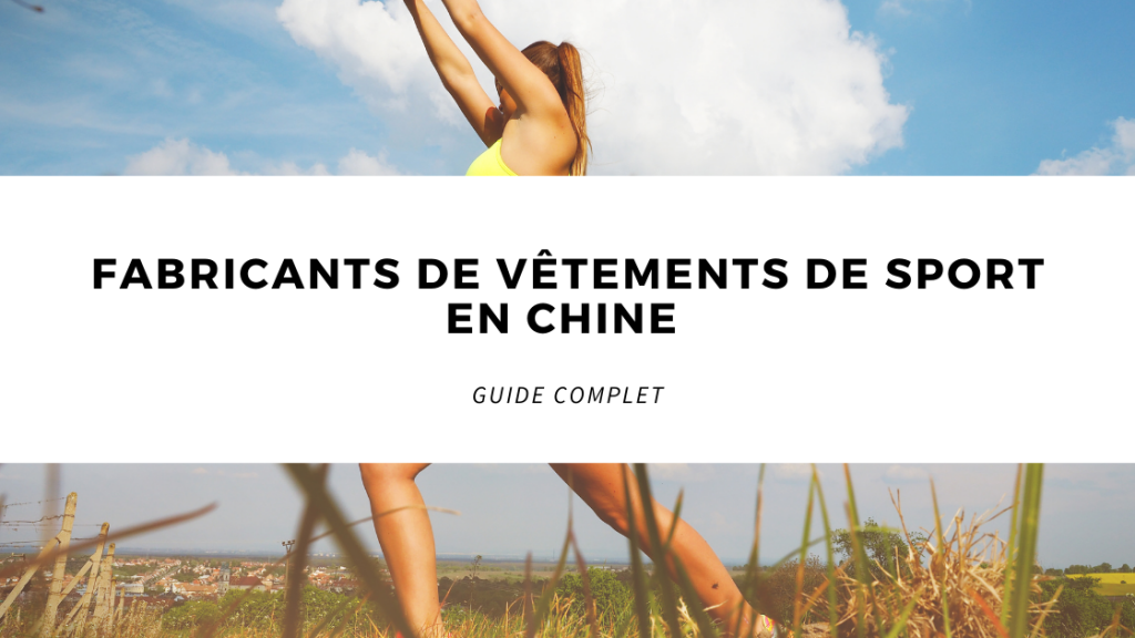 Fabricants de vêtements de sport en Chine