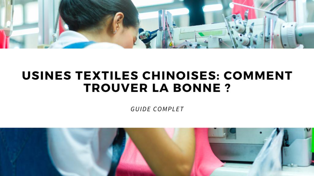 Usines textiles chinoises comment trouver la bonne ?